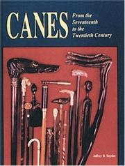 Cover of: Canes from the seventeenth to the twentieth century