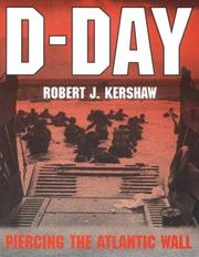Cover of: D-day: piercing the Atlantic wall