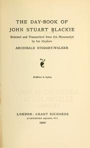 Cover of: The day-book of John Stuart Blackie