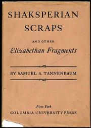 Cover of: Shaksperian scraps, and other Elizabethan fragments