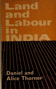 Cover of: Land and labour in India