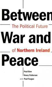 Cover of: Northern Ireland--between war and peace