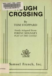 Cover of: Rough crossing: freely adapted from Ferenc Molnar's Play at the castle