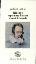 Cover of: Dialogo sopra i due massimi sistemi del mondo