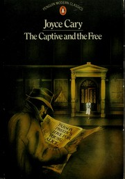 Cover of: The captive and the free: a novel
