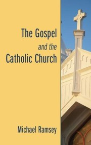 Cover of: The Gospel and the Catholic Church