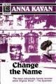 Cover of: Change the name