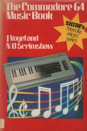 Cover of: The Commodore 64 music book