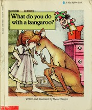 Cover of: What do you do with a kangaroo?