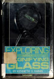 Cover of: Exploring with a magnifying glass