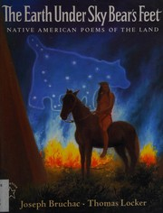 Cover of: The earth under Sky Bear's feet: native American poems of the land