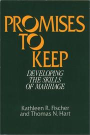 Cover of: Promises to keep: developing the skills of marriage