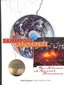Cover of: Dangerous planet