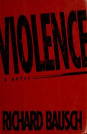 Cover of: Violence: A Novel