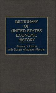 Cover of: Dictionary of United States economic history