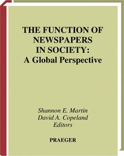 Cover of: The function of newspapers in society