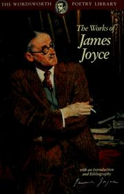 Cover of: The works of James Joyce