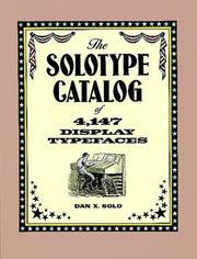 Cover of: The solotype catalog of 4,147 display typefaces
