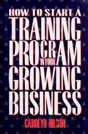 Cover of: How to start a training program in your growing business