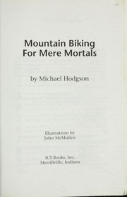 Cover of: Mountain biking for mere mortals