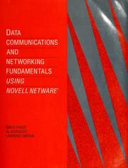 Cover of: Data communications and networkingfundamentals using Novell NetWare