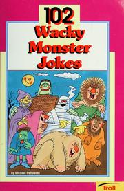 Cover of: 102 wacky monster jokes
