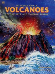 Cover of: The golden book of volcanoes, earthquakes, and powerful storms