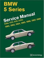 Cover of: BMW 5-Series: Service Manual, 1982-1988, 528e, 533i, 535i, 535is