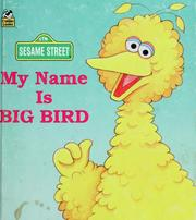Cover of: My Name Is Big Bird