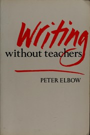Cover of: Writing without teachers