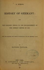 Cover of: A  school history of Germany: from the earliest period to the establishment of the German empire in 1871.