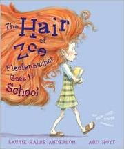 Cover of: The hair of Zoe Fleefenbacher