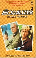 Cover of: The equalizer 2, to even the odds: a novel