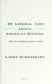 Cover of: 48 liberal lies about American history