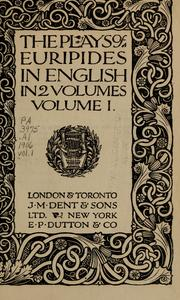 Cover of: The  plays of Euripides in English: [Translated by Shelley and others with an introd. by V.R.R.]
