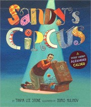 Cover of: Sandy's circus: a story about Alexander Calder
