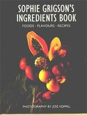 Cover of: Sophie Grigson's ingredients book