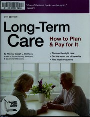 Cover of: Long-term care: how to plan and pay for it