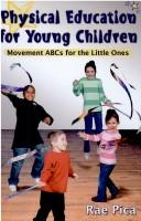 Cover of: Physical education for young children