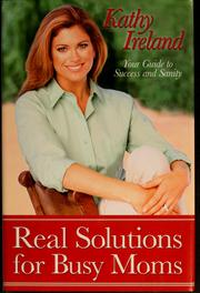 Cover of: Real solutions for busy moms