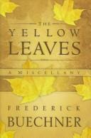 Cover of: The yellow leaves