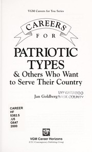 Cover of: Careers for patriotic types & others who want to serve their country