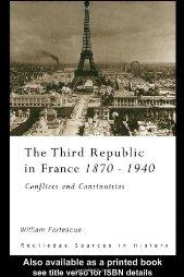 Cover of: The Third Republic in France, 1870-1940