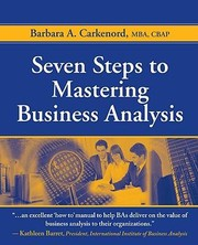 Cover of: Seven steps to mastering business analysis