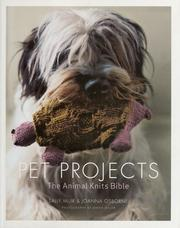 Cover of: Pet projects: the animal knits bible