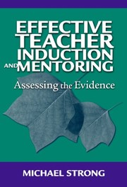 Cover of: Effective teacher induction and mentoring