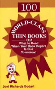 Cover of: 100 world-class thin books, or, What to read when your book report is due tomorrow!