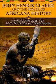 Cover of: John Henrik Clarke and the power of Africana history
