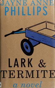 Cover of: Lark and Termite: a novel