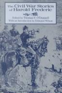 Cover of: The Civil War stories of Harold Frederic